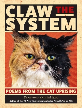 """Author Francesco Marciuliano of """"Claw The System"""" Poems from the Cat Uprising, will join Jon and Talkin' Pets 11/10/18 at 5pm EST to discuss and give away his book"""