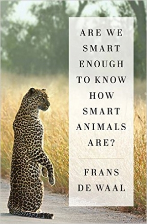 Author of Are We Smart Enough To Know How Smart Animals Are, Frans De Waal, will join Jon and Talkin' Pets 5/7/16 at 5pm EST to discuss and give away his book