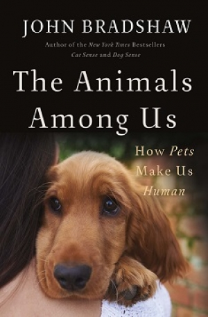 "Author John Bradshaw will join Jon and Talkin' Pets 11/04/2017 at 5pm EST live from England to discuss and give away his new book ""The Animals Among Us"" How Pets Make Us Human"