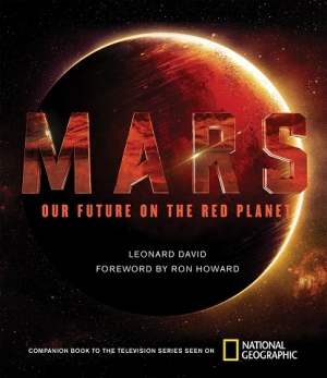 Leonard David author of MARS, National Geogrphic, will join Jon and Talkin' Pets 10/29/16 at 7pm EST to discuss and give away his new book
