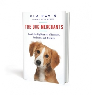 "Kim Kavin, Author of ""The Dog Merchants"" will join Jon and Talkin' Pets on 4/23/16 at 5pm EST to discuss and give away her book"