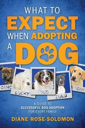 "Diane Rose-Solomon author of ""What To Expect When Adopting A Dog"" will join Jon and Talkin' Pets 2/18/17 at 5pm EST to discuss and give away her book"