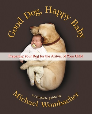 Michael Wombacher, author of Good Dog, Happy Baby will join Jon and Talkin' Pets 8/6/2016 at 5pm EST to discuss and give away his new book
