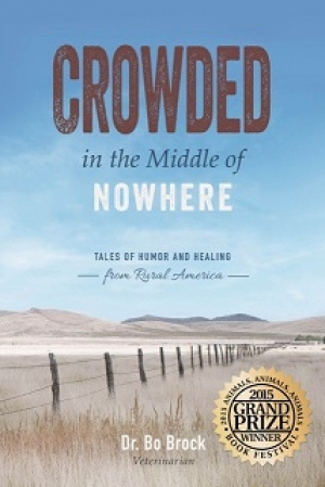 "Dr. Bo Brock author of ""Crowded"" In the Middle of Nowhere will join Jon and Talkin' Pets 7/16/16 at 5pm EST to discuss and give away his book"