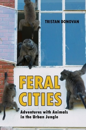 New book explores humans' interactions with urban animals and demonstrates how cities are more full of life than we think - Author Tristan Donovan joins Jon and Talkin' Pets 3/28/15 at 5 PM EST to discuss and give away his book