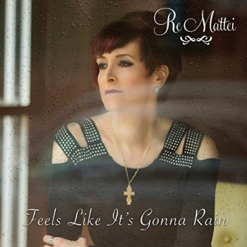 """Re Mattei will join Jon and Talkin' Pets to discuss her new single, """"Feels Like It's Gonna Rain"""" 12/8/18 at 630pm EST and give away copies of her CD"""